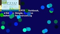 Full E-book  The PTSD Workbook, 3rd Edition: Simple, Effective Techniques for Overcoming