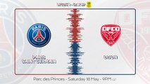 Paris Saint-Germain v Dijon FCO: Teaser