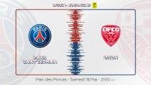 Paris Saint-Germain - Dijon FCO : La bande-annonce