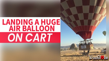 Unbelievable Landing a Huge Hot Air balloon on to car
