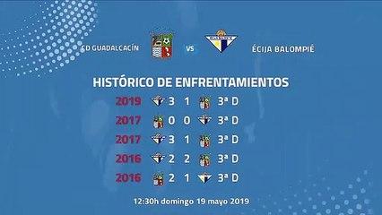 Previa partido entre CD Guadalcacín y Écija Balompié Jornada 42 Tercera División