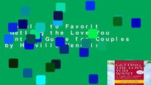 Popular to Favorit  Getting the Love You Want: A Guide for Couples by Harville Hendrix