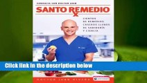 Complete acces  Santo Remedio / Doctor Juan's Top 100 Home Remedies by Rivera