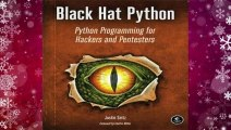 Full version  Black Hat Python: Python Programming for Hackers and Pentesters  Best Sellers Rank