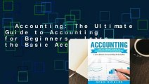 Accounting: The Ultimate Guide to Accounting for Beginners - Learn the Basic Accounting