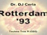 Dr DJ Cerla - Rotterdam '93