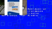Full version  Residential Construction Performance Guidelines, Contractor Reference  For Kindle