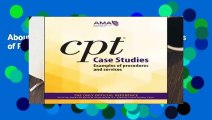 About For Books  CPT Case Studies: Examples of Procedures and Services  For Kindle