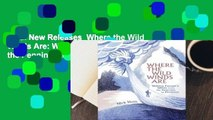 Trial New Releases  Where the Wild Winds Are: Walking Europe's Winds from the Pennines to
