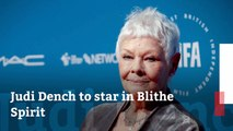 Judi Dench Has A Role In 'Blithe Spirit'