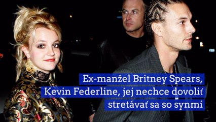 Ex-manžel Britney Spears jej nechce dovoliť stretávať sa so synmi