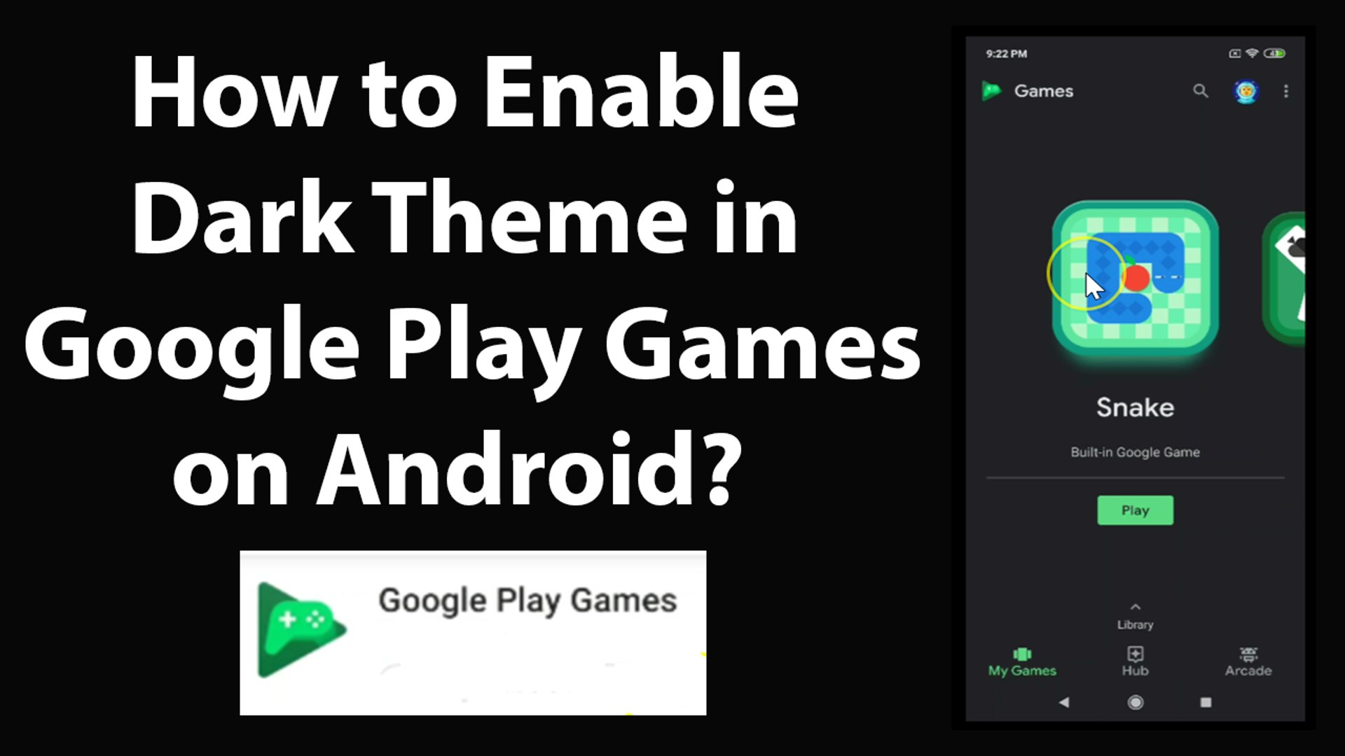 How to Enable Dark Theme in Google Play Games on Android?