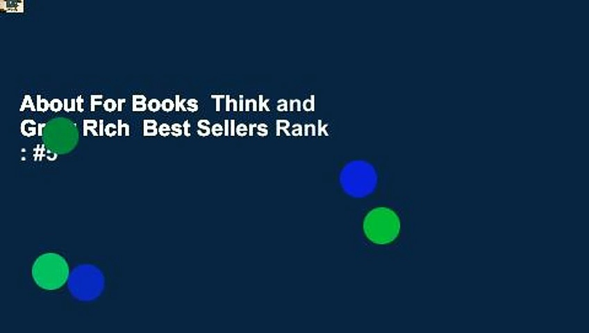 About For Books  Think and Grow Rich  Best Sellers Rank : #5