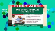 Full E-book First Aid for the Pediatrics Clerkship, Fourth Edition Best Sellers Rank : #4
