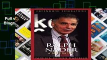 Full version  Ralph Nader: A Biography (Greenwood Biographies)  For Kindle