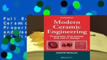 Full E-book Modern Ceramic Engineering: Properties, Processing, and Use in Design  For Kindle