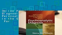 Online Psychoanalytic Diagnosis: Understanding Personality Structure in the Clinical Process  For