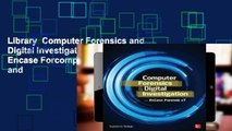 Library  Computer Forensics and Digital Investigation with Encase Forcomputer Forensics and