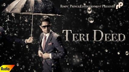 Teri Deed | Latest Song 2016 | Full Audio | Brad | Rimpy Prince