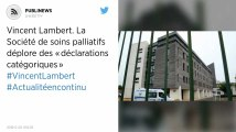 Vincent Lambert. La Société de soins palliatifs déplore des «déclarations catégoriques»