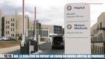 Le 18:18 - Découvrez cet hôpital haute technologie qui ouvre dans quelques jours à Aix