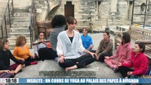 Insolite : un cours de yoga au Palais des Papes à Avignon