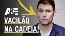 Aprenda como NÃO vacilar na cadeia! | 60 DIAS INFILTRADOS NA PRISÃO | A&E