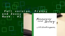 Full version  Franny and Zooey  Best Sellers Rank : #2