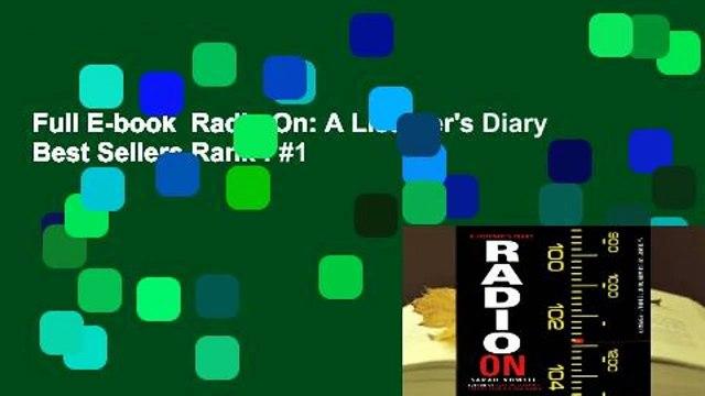 Full E-book  Radio On: A Listener's Diary  Best Sellers Rank : #1