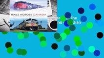 Full version  Rails Across Canada  The History of Canadian Pacific and Canadian National