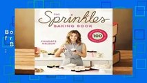 The Sprinkles Baking Book: 100 Secret Recipes from Candace's Kitchen  Best Sellers Rank : #4