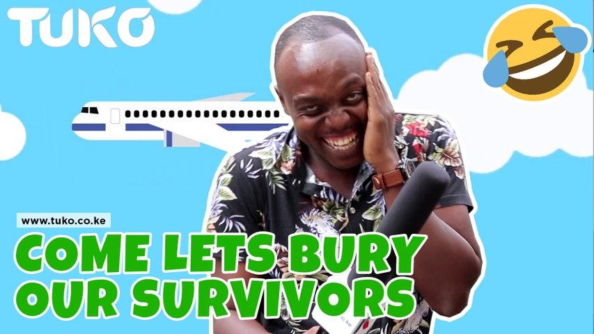 VOX POP: Come lets bury our survivors   Tuko TV