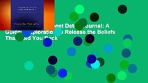 Full E-book Judgment Detox Journal: A Guided Exploration to Release the Beliefs That Hold You Back
