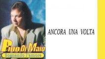 Pino Di Maio - Ancora una volta