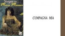 Maria Marasco - Cumpagna mia