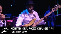 North Sea Jazz Cruise 2007 - Episode 1 - Captain Marcus - Full FILM HD