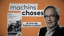 Fabrice Luchini dans la collection Machins Choses