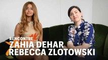 L'improbable interview de Zahia Dehar par Rebecca Zlotowski (et vice et versa)