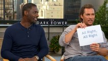 How Well Do 'The Dark Tower' Stars Matthew McConaughey & Idris Elba Really Know Each Other?