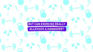 Can Working Out Cure A Hangover?