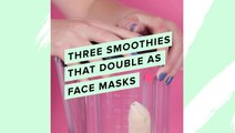 3 Smoothies That Double As Face Masks