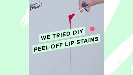 We Tried DIY Peel-Off Lip Stains