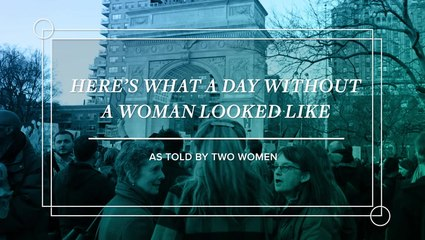 What A Day Without A Woman Looked Like
