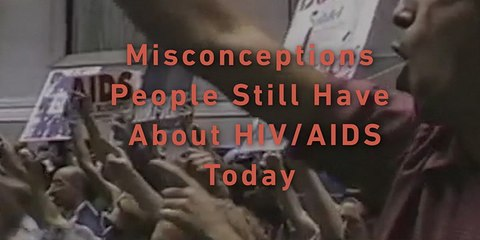Misconceptions People Still Have About HIV/AIDS Today
