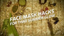 Face Mask Hacks For That Summer Glow