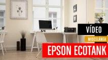 Epson EcoTank_ impresión sin cartuchos y a un coste extraordinariamente bajo
