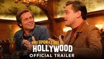ONCE UPON A TIME IN HOLLYWOOD Movie - Leonardo DiCaprio, Brad Pitt, Margot Robbie