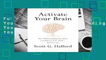 Full E-book Activate Your Brain  How Understanding Your Brain Can Improve Your Work - and Your
