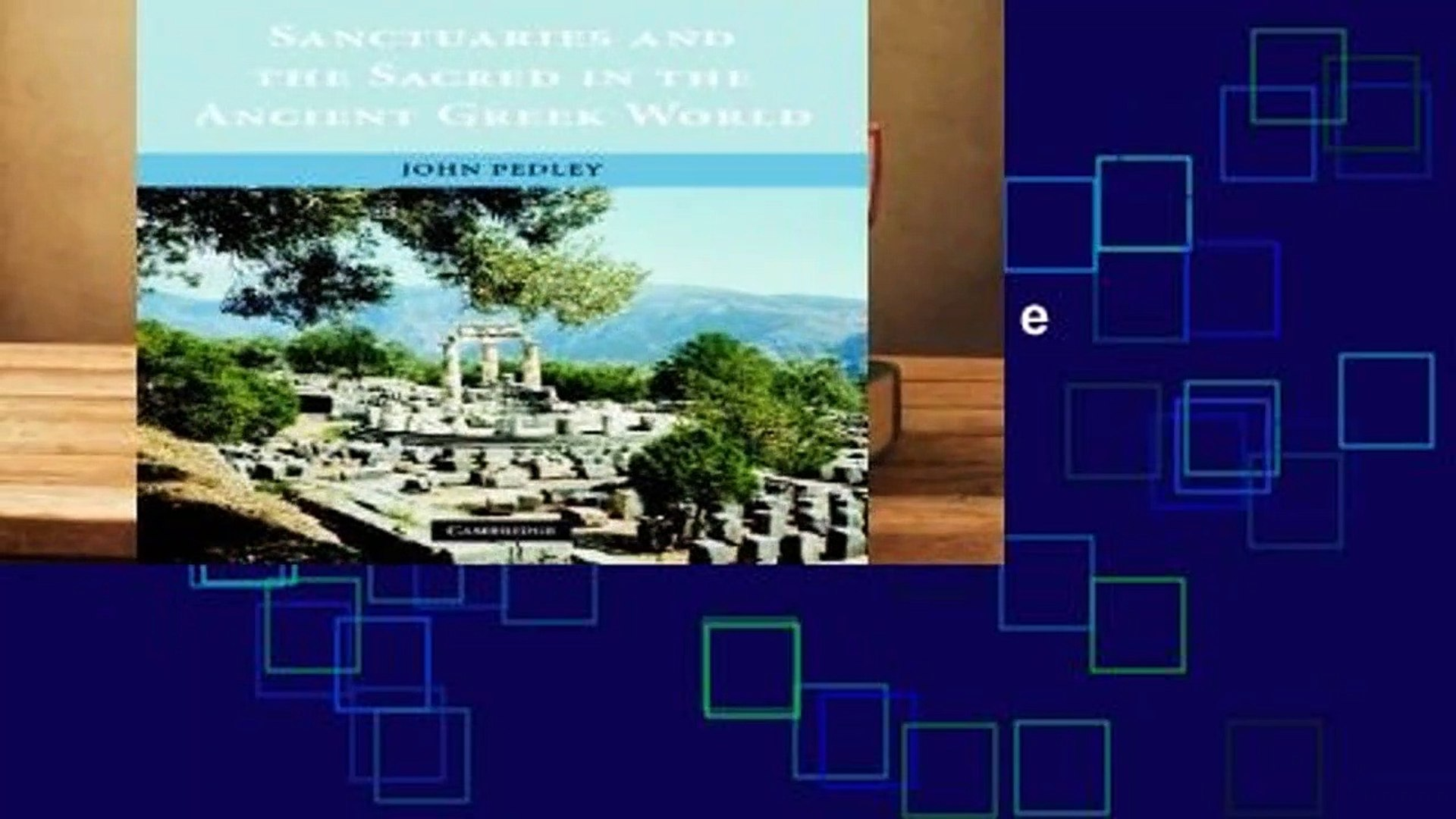 Review  Sanctuaries and the Sacred in the Ancient Greek World - John Pedley