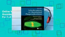 Online Vitrification in Assisted Reproduction  For Full